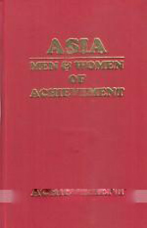 Asia: Volume Twelveth / Men & Women of Achievement