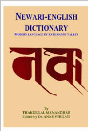 Newari-English Dictionary: Modern Language of Kathmandu Valley