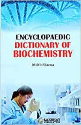 Encyclopaedic Dictionary of Biochemistry
