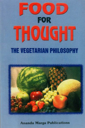 Food For Thought (The Vegetarian Philosophy)