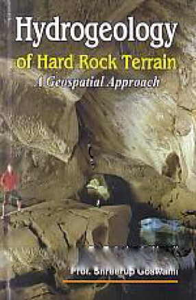 Hydrogeology of Hard Rock Terrain A Geospatial Approach