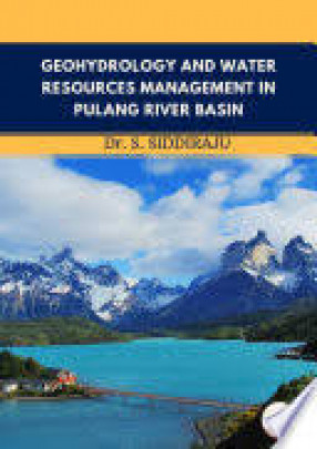 Geohydrology and Water Resources Management in Pulang River Basin
