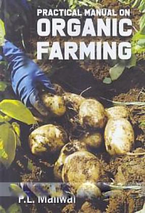 Practical Manual on Organic Farming