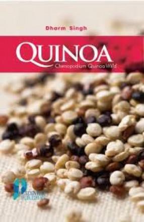 Quinoa (Chenopodium Quinoa Willd): A Potential Crop For Future Food, Health Security, Livelihood Generation and Poverty Eradication