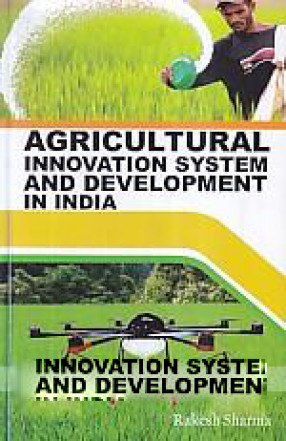 Agricultural Innovation System and Development in India