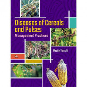 Diseases of Cereals and Pulses Management Practices