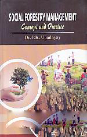 Social Forestry Management: Concept and Practice