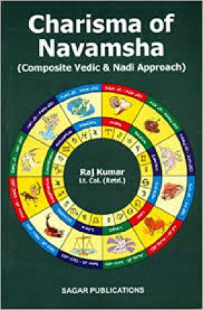 Charisma of Navamsha (Composite Vedic and Nadi Approach)