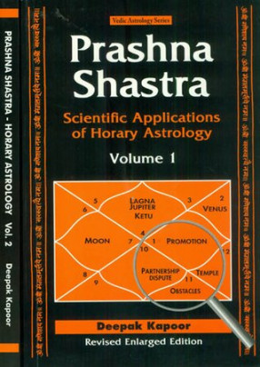 Prashna Shastra: Scientific Applications of Horary Astrology (In 2 Volumes)