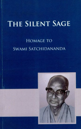 The Silence Sage- Homage to Swami Satchidananda