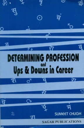 Determining Profession and Ups and Downs in Career