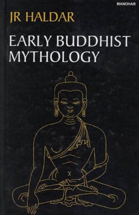 Early Buddhist Mythology