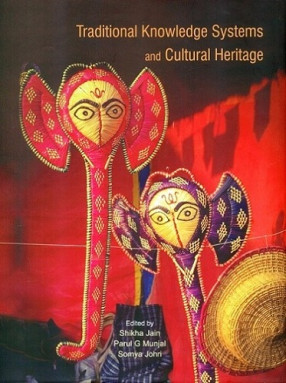 Traditional Knowledge Systems and Cultural Heritage