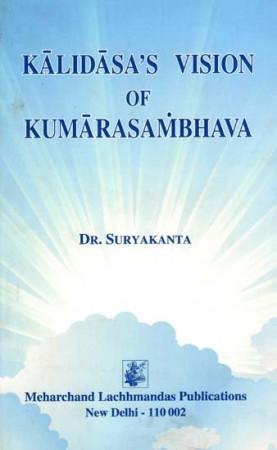 Kalidasa's Vision of Kumarasambhava