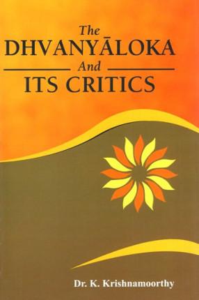 The Dhvanyaloka and Its Critics