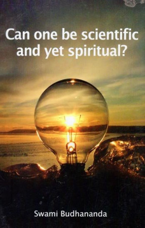 Can One be Scientific and Yet Spiritual