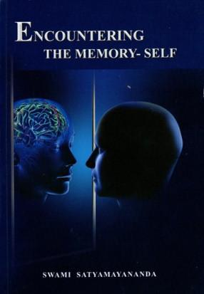 Encountering The Memory- Self