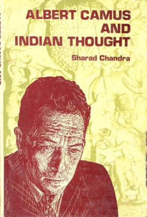 Alebert Camus and Indian Thought