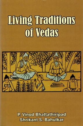 Living Traditions of Vedas