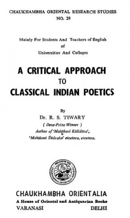A Critical Approach to Classical Indian Poetics