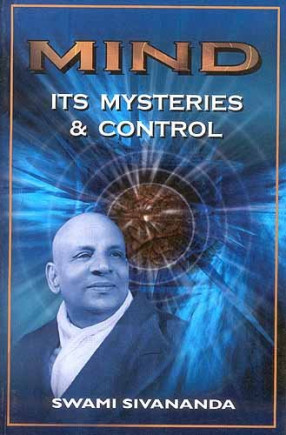 Mind: Its Mysteries and Control