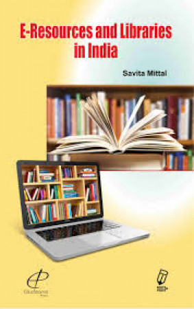 E-Resources and Libraries in India