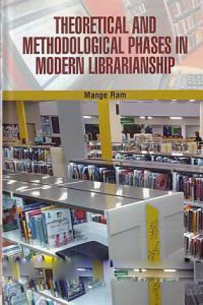 Theoretical and Methodological Phases in Modern Librarianship