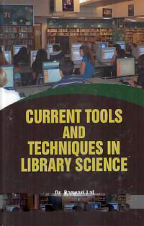 Current Tools and Techniques in Library Science