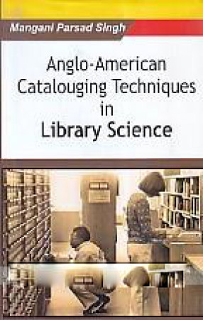 Anglo-American Cataloguing Techniques in Library Science