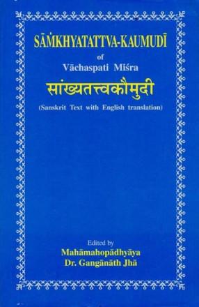 Samkhyatattva-Kaumudi of Vachaspati Misra