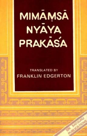 Mimamsa Nyaya Prakasa - Or Apadevi: A Treatise on the Mimansa System By Apadeva