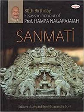 Sanmati (Essays Felicitating Professor Hampa Nagarajaiah on The Occasion of His 80th Birthday)