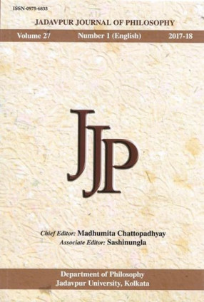 Jadavpur Journal of Philosophy: Volume 27, Number 1(English), 2017-18