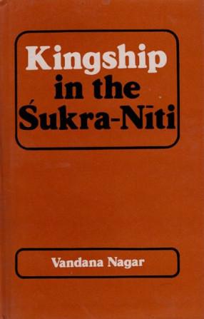 Kingship in The Sukra Niti
