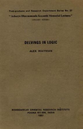 Delvings in Logic by Alex Wayman