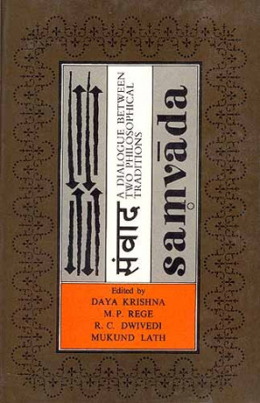 Samvada: A Dialogue Between Two Philosophical Traditions