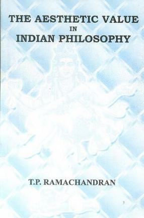 The Aesthetic Value in Indian Philosophy