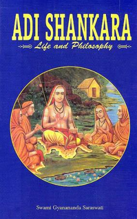 Adi Shankara (Life And Philosophy)
