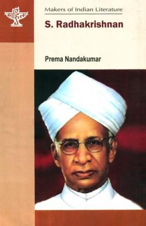 S. Radhakrishnan - Makers of Indian Literature