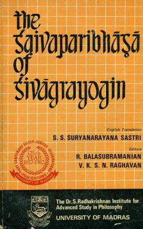 The Saivaparibhasa of Sivagrayogin