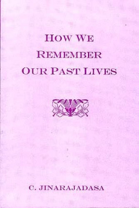 How We Remember Our Past Lives