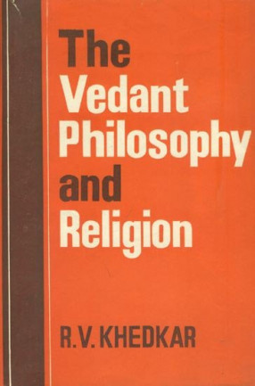 The Vedant Philosophy and Religion