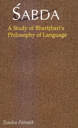 Sabda: A Study of Bhartrhari's Philosophy of Language