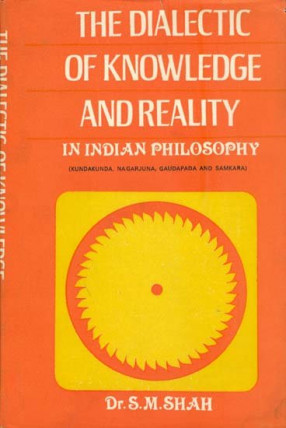 The Dialectic of Knowledge and Reality in Indian Philosophy