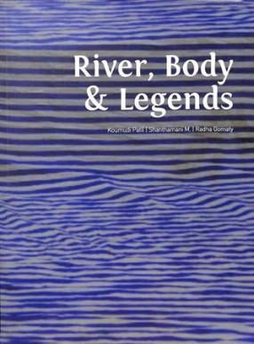 River, Body & Legends