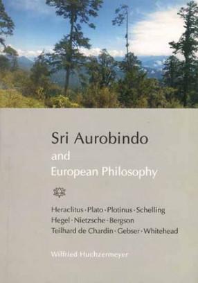 Sri Aurobindo and European Philosophy