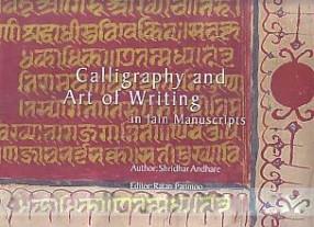 Calligraphy and Art of Writing in Jain Manuscripts