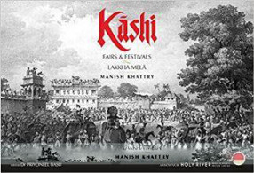 Kashi: Fairs & Festivals: Lakkha mela