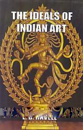 The Ideals of Indian Art