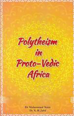 Polytheism in Proto-Vedic Africa